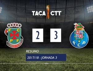 Taça CTT: Paços Ferreira 2 - 3 FC Porto (2017-2018)